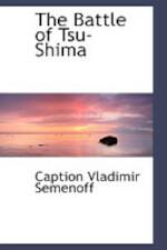 The Battle of Tsu-Shima - Caption Vladimir Semenoff (ISBN 9781110411054)