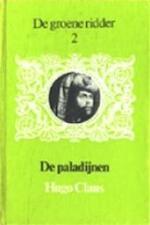 De groene ridder en de paladijnen - Hugo Claus