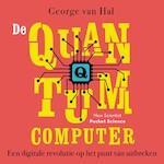 De quantumcomputer - George van Hal (ISBN 9789085716372)