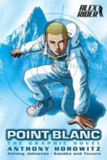 Point Blanc - Anthony Horowitz, Antony Johnston, Yuzuru Takasaki (ISBN 9781844281121)