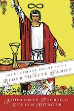 The Ultimate Guide to the Rider Waite Tarot - Johannes Fiebig, Evelin Burger (ISBN 9780738735795)
