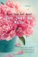 Een jaar na Milo - Olga van der Meer (ISBN 9789463625326)