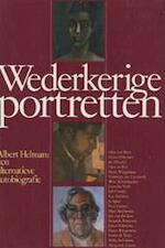 Wederkerige portretten - Albert Helman (ISBN 9789062552474)