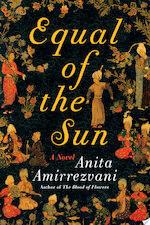 Equal of the Sun - Anita Amirrezvani (ISBN 9781451660463)