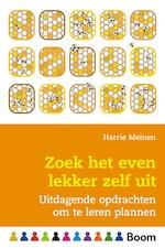 Zoek het even lekker zelf uit - Harrie Meinen (ISBN 9789024407699)