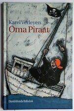 Oma Piraat - Karel Verleyen, Gerda Dendooven (ISBN 9789065657244)