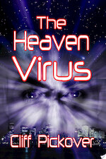 The Heaven Virus - Clifford A. Pickover (ISBN 9781430329695)
