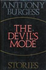 The Devil's Mode - Anthony Burgess (ISBN 9780394576701)