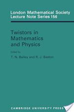 Twistors in Mathematics and Physics - T. N. Bailey, Toby N. Bailey, R. J. Baston, N. J. Hitchin (ISBN 9780521397834)