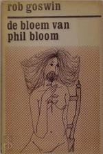 De bloem van Phil Bloom - Rob Goswin