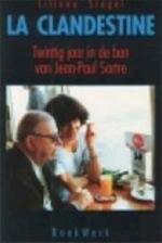La clandestine - Liliane Siegel, Nannie Nieland-weits (ISBN 9789071677373)