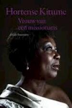 Vrouw van een missionaris - Hortense Kitume, Hilde Smeesters (ISBN 9789401407984)
