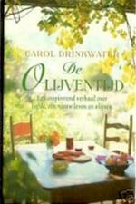 De olijventijd - Carol Drinkwater, Cherie van Gelder (ISBN 9789044308761)