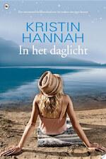In het daglicht - Kristin Hannah (ISBN 9789044337686)