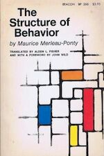 The structure of behavior - Maurice Merleau-Ponty