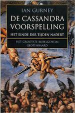De Cassandra voorspelling - Ian Gurney, Marja Hilsum (ISBN 9789038909967)