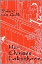 Het Chinese lakscherm - Robert van Gulik (ISBN 9789070399474)