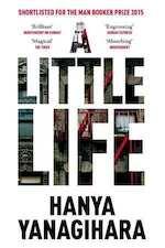 A Little Life - Hanya Yanagihara (ISBN 9781447294832)