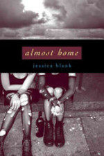 Almost Home - Jessica Blank (ISBN 9781423106425)