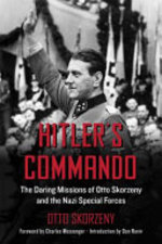 Hitler's Commando - Otto Skorzeny (ISBN 9781510728806)