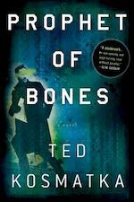Prophet of Bones - Ted Kosmatka (ISBN 9781250042590)