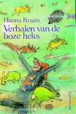 Verhalen van de boze heks - Hanna Kraan, Annemarie van van Haeringen, Annemarie van Haeringen (ISBN 9789060697924)
