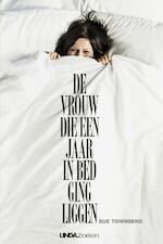 De vrouw die een jaar in bed ging liggen - Sue Townsend (ISBN 9789038898742)
