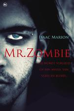 Mr. Zombie - Isaac Marion (ISBN 9789044328288)