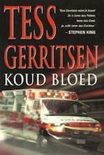 Koud bloed - Tess Gerritsen (ISBN 9789024537761)