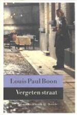 Vergeten straat - Louis Paul Boon, Kris Humbeeck (ISBN 9789021497747)