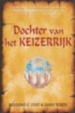 Dochter van het keizerrijk - Raymond E. Feist, Janny Wurts, Richard Heufkens (ISBN 9789029069250)