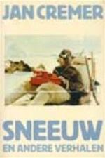 Sneeuw - Jan Cremer (ISBN 9789062130375)