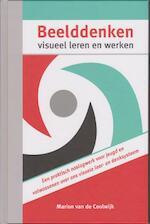 Beelddenken, visueel leren en werken - Marion van de Coolwijk (ISBN 9789080875401)