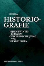 Historiografie - Reginald de Schryver (ISBN 9789058679789)