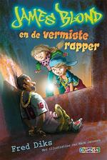 James Blond en de vermiste rapper - Fred Diks (ISBN 9789020673920)