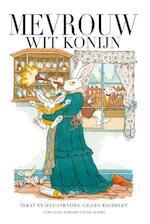 Mevrouw Wit Konijn - Gilles Bachelet (ISBN 9789059085190)