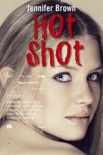 Hot shot - Jennifer Brown (ISBN 9789026612718)