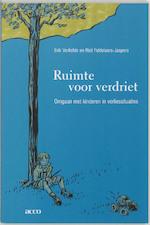Ruimte voor verdriet - E. Verliefde, R. Fiddelaers-jaspers (ISBN 9789033458248)