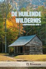 De huilende wildernis - Pieter Jan Risseeuw (ISBN 9789020533408)