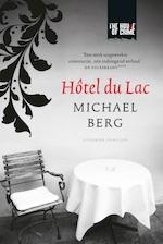 Hôtel du Lac - Michael Berg (ISBN 9789044348361)