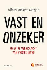 Vast en onzeker - Alfons Vansteenwegen (ISBN 9789020935387)