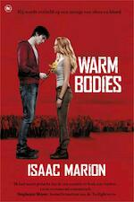 Warm bodies - Isaac Marion (ISBN 9789044343502)