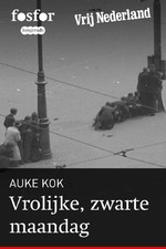 Vrolijke, zwarte maandag - Auke Kok (ISBN 9789462251168)