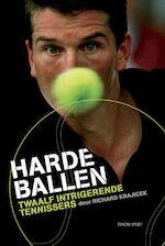 Harde ballen - Richard. Krajicek (ISBN 9789043906197)