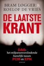 De laatste krant - Roelof de Bram / Vries Logger (ISBN 9789057594397)
