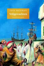 Vrijgevochten - Thea Beckman (ISBN 9789056379377)