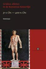 Griekse atleten in de Romeinse Keizertijd - Patrick Gouw (ISBN 9789056295769)