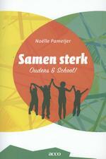 Samen sterk: ouders & school - Noelle Pameijer (ISBN 9789033489464)
