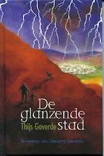 De glanzende stad - Thijs Goverde (ISBN 9789025112271)