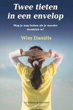 Twee tieten in een envelop - Wim Daniëls (ISBN 9789047511038)
